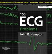 150 ECG Problems E-Book: Edition 4