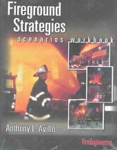 Fireground Strategies: Scenarios Workbook