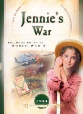Jennie's War: The Home Front in World War 2