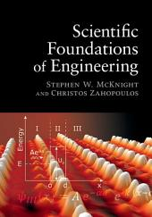 Scientific Foundations of Engineering