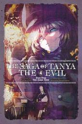 The Saga of Tanya the Evil, Vol. 4 (light novel) – Dabit Deus His Quoque Finem