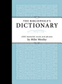 Bibliophile s Dictionary PDF