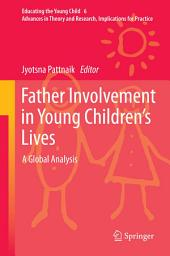 Father Involvement in Young Children's Lives: A Global Analysis