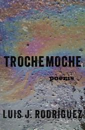 Trochemoche: Poems