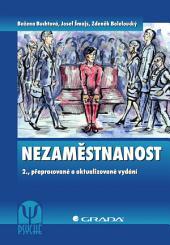 Nezaměstnanost: 2., přepracované a aktualizované vydání