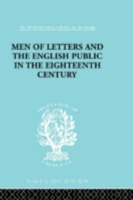 Men of Letters and the English Public in the Eighteenth Century  1660 1744 PDF