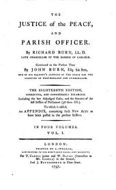 The Justice of the Peace, and Parish Officer ..: Continued to the Present Time