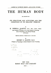 The Human Body: An Account of Its Structure and Activities and the Conditions of Its Healthy Working