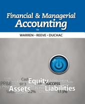 Financial & Managerial Accounting: Edition 12