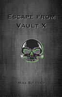 Escape from Vault X
