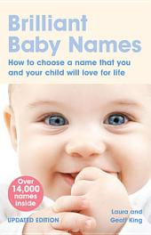 Brilliant Baby Names: Edition 2
