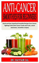 Anti Cancer Smoothies for Beginners