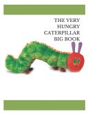 The Very Hungry Caterpillar Big Book