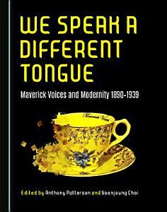 We Speak a Different Tongue PDF