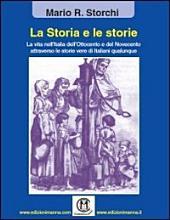 La storia e le storie. La vita nell'Italia dell'Ottocento e del Novecento attraverso le storie vere di italiani qualunque