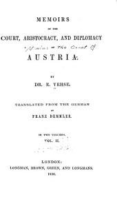 Memoirs of the Court, Aristocracy, and Diplomacy of Austria: Volume 2