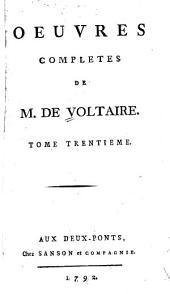Oeuvres complètes de M. de Voltaire: Volume30