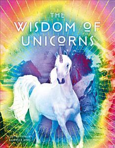 The Wisdom of Unicorns PDF