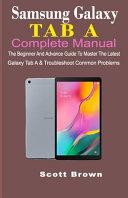 Samsung Galaxy Tab a Complete Manual