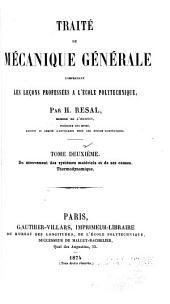 Traité de mécanique générale: comprenant les lecons professées à l'Ecole polytechnique, Volume2