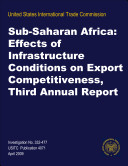 Sub-Saharan Africa: Effects of Infrastructure Conditions on Export Competitiveness, Third Annual Report, Inv. 332-477
