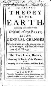 Concerning the burning of the world, and Concerning the new heavens and new earth. With a review of The theory, and of its proofs; especially in reference to scripture