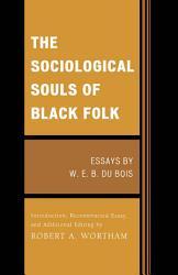 The Sociological Souls Of Black Folk Book PDF