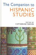 The Companion to Hispanic Studies