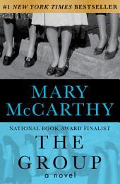 The Group: A Novel