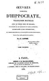 Oeuvres complètes d'Hippocrates: Volume 1