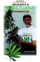 Grandpa s Marijuana Handbook PDF