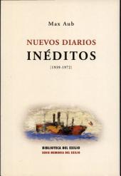 Nuevos diarios inéditos: 1939-1972