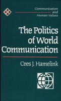 The Politics of World Communication PDF