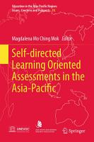 Self directed Learning Oriented Assessments in the Asia Pacific PDF