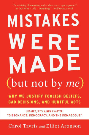 Mistakes Were Made  but Not by Me  Third Edition