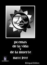 Poemas de la vida y de la muerte/Poems of life and of death