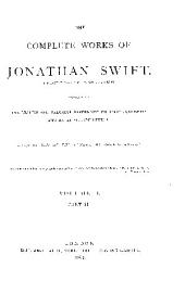 The Complete Works of Jonathan Swift ...: Containing Interesting and Valuable Papers Not Hitherto Published, and an Autograph Letter, Volume 4