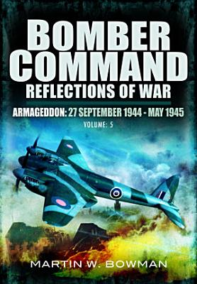 Bomber Command Reflections of War PDF