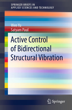 Active Control of Bidirectional Structural Vibration