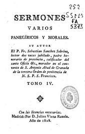 Sermones varios panegíricos y morales: Volumen 4