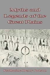 Myths and Legends: of the Great Plains