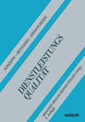 Dienstleistungsqualität: Konzepte - Methoden - Erfahrungen, Ausgabe 2