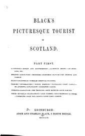 Black's Picturesque Tourist of Scotland: Volume 1