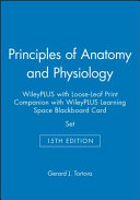 Principles of Anatomy and Physiology  15e WileyPLUS with Loose Leaf Print Companion with WileyPLUS Learning Space Blackboard Card Set PDF