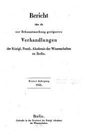 Bericht über die zur Bekanntmachung geeigneten Verhandlungen der Königl. Preuss. Akademie der Wissenschaften zu Berlin: 1836