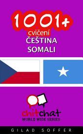 1001+ Cvičení Čeština - Somali