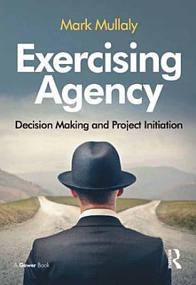 Exercising Agency