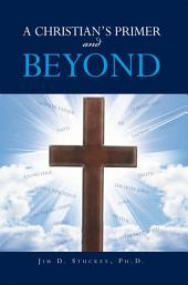 A CHRISTIAN¡¦S PRIMER and BEYOND