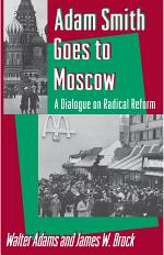 Adam Smith Goes to Moscow