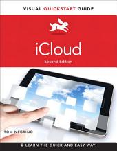 iCloud: Visual QuickStart Guide, Edition 2